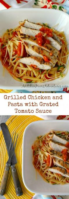 Grating the tomatoes tastes like summer in a sauce. Grilled Chicken and Pasta with Grated Tomato Sauce has a fresh tasting sauce with succulent and delicious grilled chicken. #SundaySupper