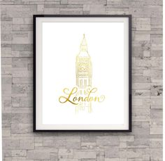 London Print, Travel Poster, Big Ben Print, Gold Print, Shiny gold Print, Bedroom Wall Art, Wall Art, Typography Poster, Paris Poster Art by TheDigitalStudio on Etsy https://www.etsy.com/listing/183701189/london-print-travel-poster-big-ben-print