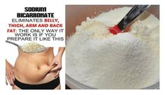 This Is The Proper Way To Prepare Baking Soda To Melt Belly, Thigh, Arm And Back Fat!