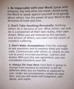 Good Advice!  from The Four Agreements by don Miguel Ruiz