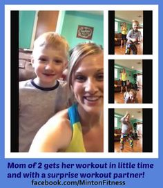 """Instead of thinking, """"I'm a parent – I don't have time to workout"""". Use your being a mom as a motivation to set an example for your kids that it's """"good"""" to workout!"""