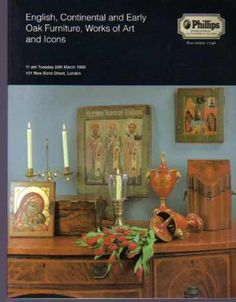 English, Continental and Early Oak Furniture, Works of Art and Icons, Phillips