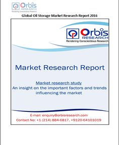 The Global Oil Storage Market Research Report 2016 is a valuable source of insightful data for business strategists.  Request a sample of this report @ http://www.orbisresearch.com/contacts/request-sample/145171 . Browse the complete report @ http://www.orbisresearch.com/reports/index/global-oil-storage-market-research-report-2016 .
