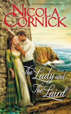 Nicola Cornick - The Lady and the Laird