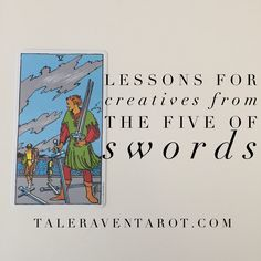 Today on the blog: Lessons for Creatives from the Five of Swords