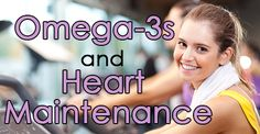 Omega-3s and Heart Maintenance