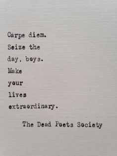 Dead Poets Society quote hand typed on antique typewriter