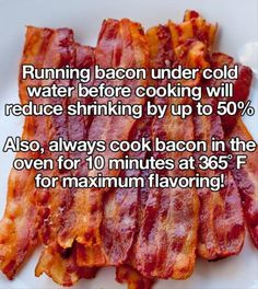 If you run bacon under cold water before cooking you can reduce shrinking by Take that, Seinfeld! Try cooking your bacon in the oven for the best flavor. Think Food, I Love Food, Food For Thought, Bacon No Forno, Cooking Tips, Cooking Recipes, Cooking Bacon, Cooking Quotes, Oven Cooking