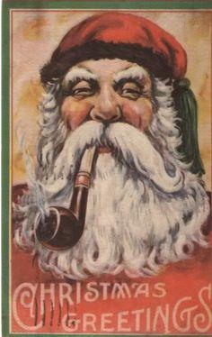 Santa smokes a pipe...I knew it!