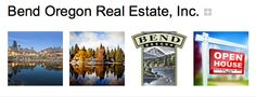 BEND OREGON REAL ESTATE is on Google Plus, Google + Bend, OR Bend, Real Estate Marketing, Open House, Google