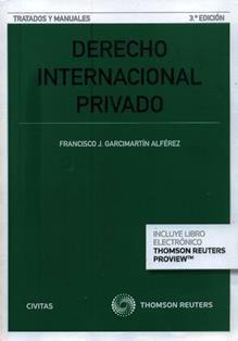Derecho internacional privado / Francisco J. Garcimartín Alférez. 342.8 G25 2016