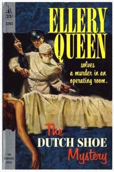 The Dutch Shoe Mystery by Ellery Queen