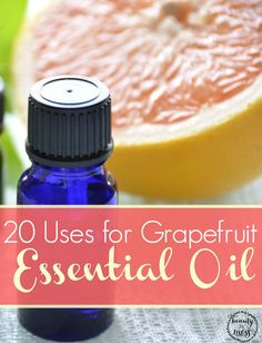 Learn 20 ways to use grapefruit essential oil.