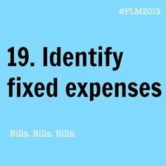 Day 19 // Financial Literacy Month // Identify and document fixed expenses #FLM2013