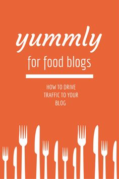 Yummly for Food Bloggers | www.asaucykichen.com