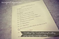Wedding day schedule (source: House by Hoff: Our Wedding: Part Before Wedding, Wedding Tips, Our Wedding, Wedding Day Schedule, Party, House, Marriage Tips, Home, Parties