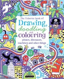 Drawing, Doodling and Colouring: Pirates, Dinosaurs, Machines and other things  #Usborne #children #books #drawing #doodling #colouring #pirates #dinosaurs #machines #activity #fun #art #creative #boys #girls