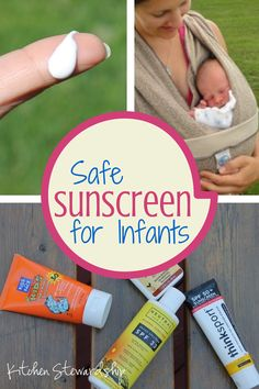 Is There a Safe Sunscreen for Infants? :: via Kitchen Stewardship.  Get the facts on safe sunscreen options for babies.