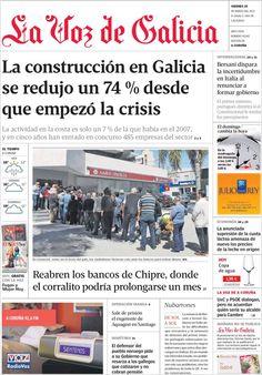 Los Titulares y Portadas de Noticias Destacadas Españolas del 29 de Marzo de 2013 del Diario La Voz de Galicia ¿Que le parecio esta Portada de este Diario Español?