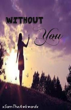 "Read ""Without You 