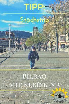 Bilbao ist perfekt für einen Städtetrip mit Kleinkind. Denn die Stadt im Norden Spaniens hat nicht nur das Guggenheim-Museum. Die Stadt im Baskenland bietet neben einer netten, verkehrsberuhigten Altstadt auch zahlreiche schöne Spielplätze.