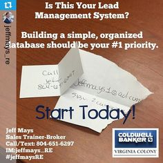 #Repost from @jeffmays_re Your database is your #1 focus. #MultipleListingService #SMMLS #sales #realestate #realestatetraining #jeffmaysRE #coldwellbanker
