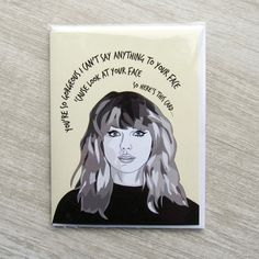 Taylor Swift Card, Gorgeous Lyrics Taylor Swift Lyric Quotes, Taylor Swift Funny, Meghan Markle Birthday, Taylor Swift Drawing, Taylor Swift Birthday, Calligraphy Drawing, Cool Art, Awesome Art, Funny Cards