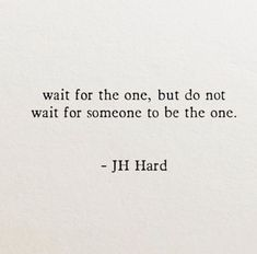 JH Hard🌟 - I& not waiting for anyone to be who they promised to be. Poem Quotes, Words Quotes, Motivational Quotes, Life Quotes, Inspirational Quotes, Sayings, Pretty Words, Love Words, Self Love Quotes