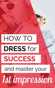 "What does it mean to ""Dress for Success""? And how do you actually wear outfits that get you prepped up for success?"