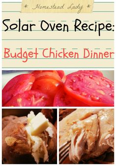 Solar Oven Recipe Budget chicken dinner l Homestead Lady - this can also be done in two crockpots - one for potatoes and one for the bird.