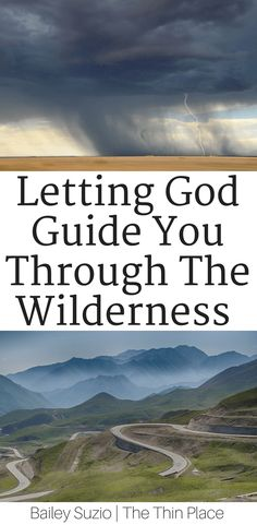 The God Who Guides - Trusting God to lead you through the wilderness and into unknown seasons.
