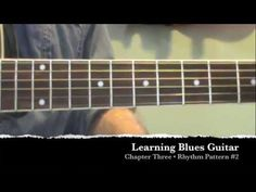 Learning Blues Guitar • Chapter Three • Rhythm Pattern #2