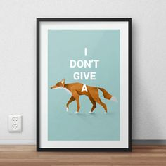 I don't give a fox Poster - DIGITAL PRINTABLE Poster in A4 & A3 - Digital product - Instant Download - NO shipping.