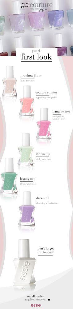 win hearts with graceful charm in essie pastels. fashion comes out from backstage to first look and pulls out all the stops in these alluring, ultra-feminine pastels. this cotton-candy rainbow of creams is all about how you style it: with taste, wit and cutting-edge style. essie gel couture 'first look' collection.