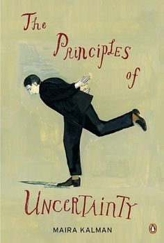 The Principles of Uncertainty by Maria Kalman