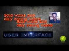 Solid Works 2015 User Interface | TRAINING MASTER