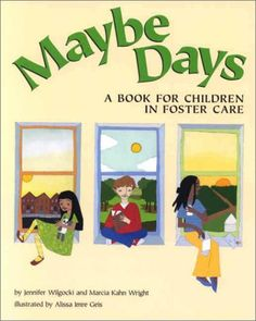 Maybe Days: A Book for Children in Foster Care by Jennifer Wilgocki http://www.amazon.com/dp/155798803X/ref=cm_sw_r_pi_dp_2LAKvb1P8QD78