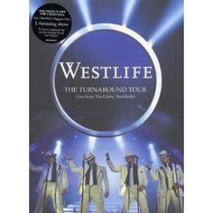 Westlife: the Turnaround Tour - Live from the Globe, Stockholm
