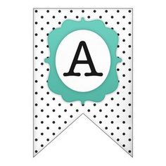 Free Printable: polka dot banner set  The Complete Alphabet...Numbers and Punctuation