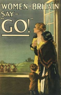 """Women of Britain say GO!"" First World War army recruitment propaganda poster aimed at women Ww1 Propaganda Posters, Political Posters, World War One, First World, Schlacht An Der Somme, Pin Up, British Library, Leeds Library, Vintage Advertisements"