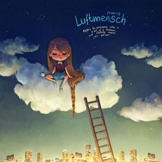 Luftmensch, do Ídiche: Refere-se a alguém que é sonhador. Significa literalmente: pessoa aérea.