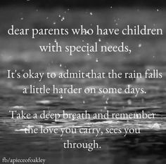 Parents to special needs children Adhd And Autism, Autism Parenting, Parenting Quotes, Aspergers Autism, Special Needs Quotes, Special Needs Mom, Special Kids, Need Quotes, Life Quotes