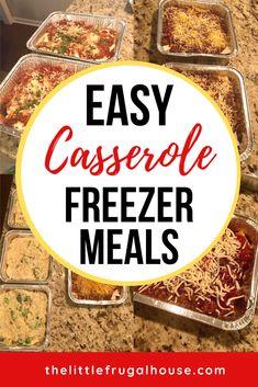 Casserole Freezer Cooking Plan - The Little Frugal House Freezable Meals, Chicken Freezer Meals, Easy Freezer Meals, Make Ahead Meals, Freezer Cooking, Freezer Recipes, Easy Dinners, Cooking Recipes, Oven Ready Lasagna