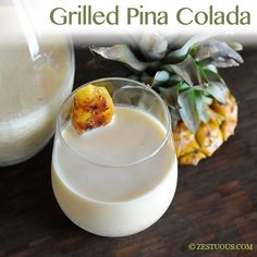 Grilled Pina Colada made with grilled pineapple and coconut water #HappyHour