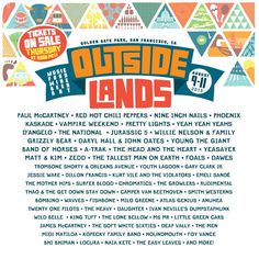 Outside Lands Music Festival 2013 released their bad ass lineup today! Tickets go on sale Thursday! | August 9-11 | Golden Gate Park, CA