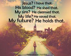 Jesus holds my future! ♥