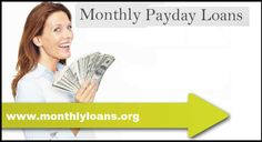 Fix Sudden Cash Problem With Monthly Payday Loans