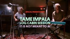 """Log Cabin Session - Pitchfork 