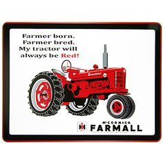 Farmall Always Be Red Sign