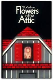 VC Andrews - Flowers in the Attic.......Awesome book series